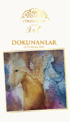 DOKUNANLAR GROUP EXHIBITION